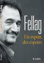 Couverture du livre : Fellag - Un espoir, des espoirs