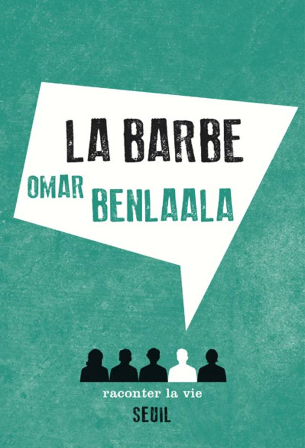 La couverture de l'ouvrage «La Barbe» de Omar Benlaala