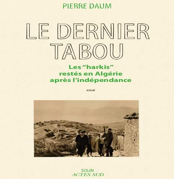 Couverture du livre : Les harkis, le dernier tabou