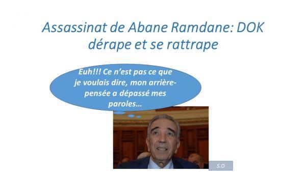 Assassinat de Abane Ramdane: DOC, le multi-récédiviste en bourdes, dérape et se rattrape.