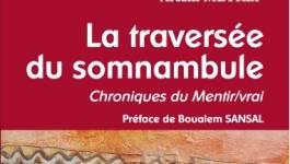 """Arezki Metref dédicace """"La traversée du somnambule, chroniques du Mentir/vrai"""""""