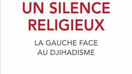 """""""Un silence religieux - La gauche face au djihadisme"""" de Jean Birnbaum"""