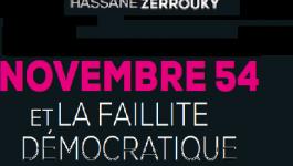 """Rencontre vendredi 5 février avec les auteurs du livre """"Novembre 54 et la faillite démocratique"""""""