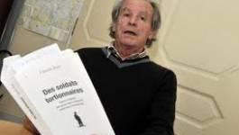 """Claude Juin : """"Comment mes copains de régiment ont pu se laisser aller à la barbarie..."""""""