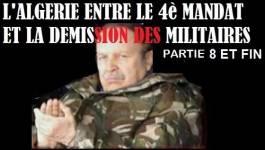 L'Algérie entre le 4e mandat et la démission militaire  8 et fin : Un compromis entre Bouteflika et le DRS est-il encore possible ?