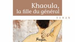 """Sortie à Paris de """"Khaoula, la fille du général"""""""