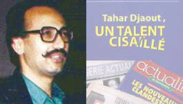 """""""Un talent cisaillé"""", la nouvelle biographie de Tahar Djaout"""