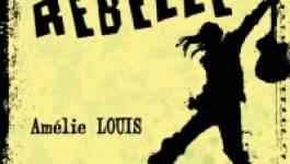 """""""Libre ou rebelle"""", un roman de questionnements et de déracinement"""