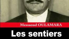 """""""Les sentiers de l'honneur"""" de Messaoud Oulamara"""