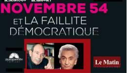 """Rencontres avec les auteurs du livre """"Novembre 54 et la faillite démocratique"""" à Paris"""
