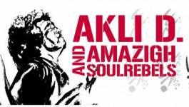 Akli D. ou le Amazigh SoulRebels !
