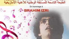 Le 9e Concours national de la chanson amazigh en hommage à Brahim Izri