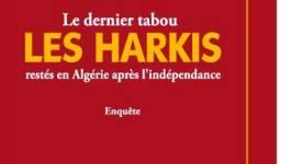 """""""Le dernier tabou: Les Harkis restés en Algérie après l'indépendance"""" paru chez Koukou Editions"""