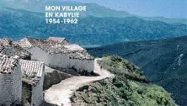 """""""Sors, la route t'attend, mon village en Kabylie 1954-1962"""", de Slimane Zeghidour"""