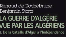 """""""La guerre d'Algérie vue par les Algériens"""""""