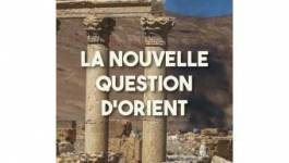 """La nouvelle question d'Orient"" de Georges Corm"