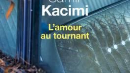 """""""L'amour au tournant"""" de Samir Kacimi"""