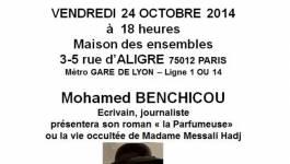 """60e anniversaire de l'insurrection algérienne : Conférence-débat avec Mohamed Benchicou autour de """"La parfumeuse"""""""