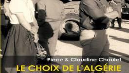 """""""Le choix de l'Algérie, deux voix, une mémoire"""" un livre de Pierre et Claudine Chaulet"""