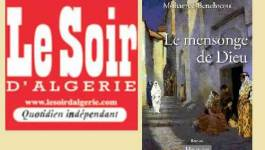 Lu dans le Soir d'Algérie : Le Mensonge de Dieu,  la fresque épique d'une Algérie qui se cherche