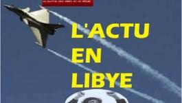 Libye : la coalition va attaquer la logistique de l'armée libyenne