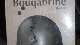 """""""Georges Bouqabrin"""", un nouveau roman de Benamar Médiène"""