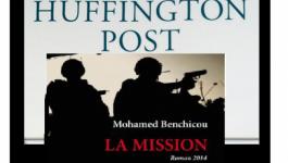"""Mohamed Benchicou au Huffington Post : """"Tiguentourine a servi à asseoir le pouvoir de Bouteflika"""""""