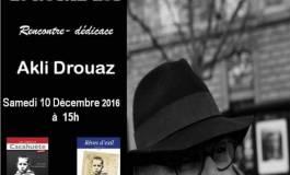 Rencontre avec l'écrivain Akli Drouaz samedi au Royal-Est (Paris)