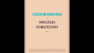 """""""Climats de France"""" de Marie Richeux : un roman plein de clarté"""