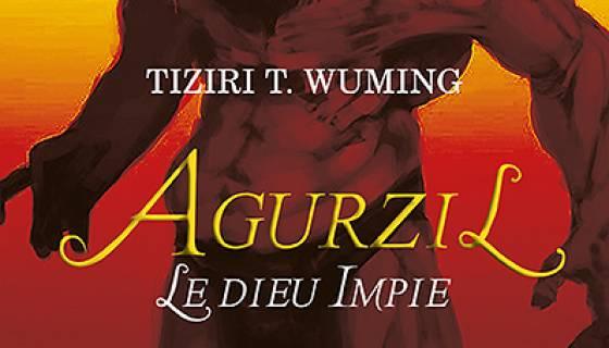 """""""Agurzil , le dieu impie"""", un voyage dans la mythologie amazighe"""
