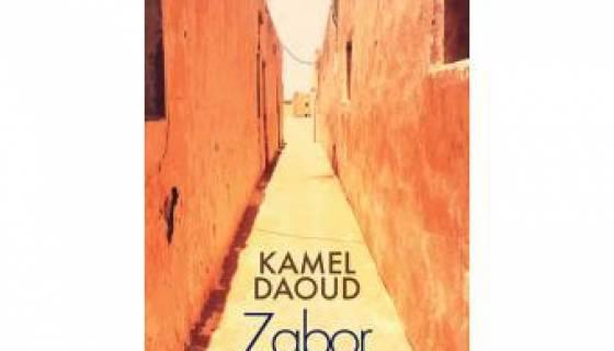 """""""Zabor ou les psaumes"""", de Kamel Daoud : quand l'écriture sauve de la mort"""