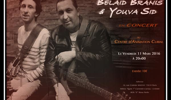 Belaid Branis & Youva Sid en concert