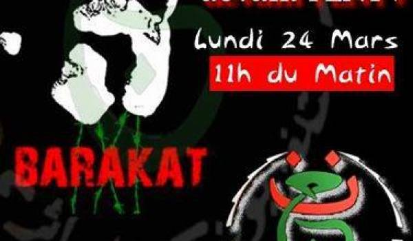 BARAKAT la propagande : rassemblement lundi devant l'ENTV