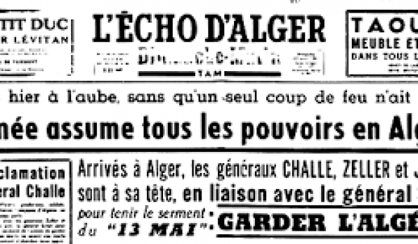 L'armée française établie en Algérie a failli faire basculer la France dans une dictature militaire en 1961.