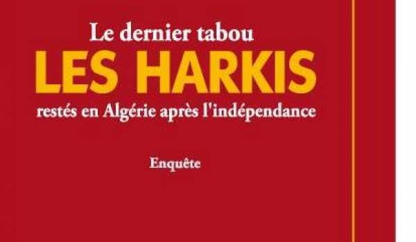 """La couverture de l'ouvrage : """"Le dernier tabou: Les Harkis restés en Algérie après l'indépendance"""""""