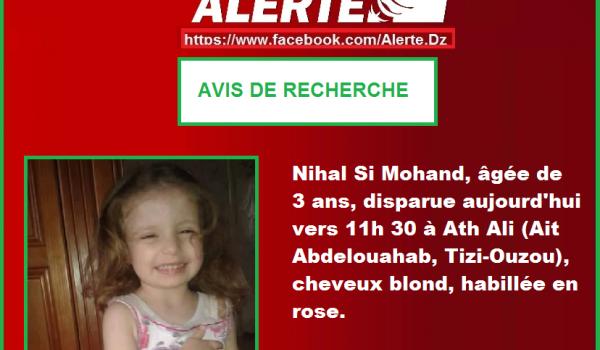 ALERTE DISPARITION. Nihal, 4 ans, disparue depuis jeudi à Aït Toudert (Tizi Ouzou)