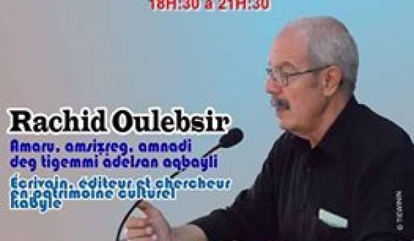 Conférence de Rachid Oulebsir vendredi au Carrefour littéraire de Montréal