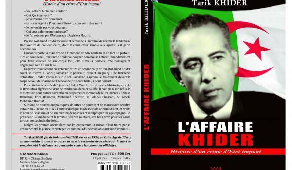 """""""L'affaire Khider, histoire d'un crime d'Etat impuni"""", en librairie mardi"""