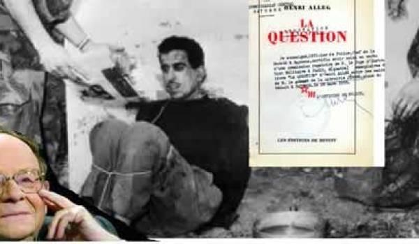 Relire Henri Alleg : Extraits de La question (1ère partie)