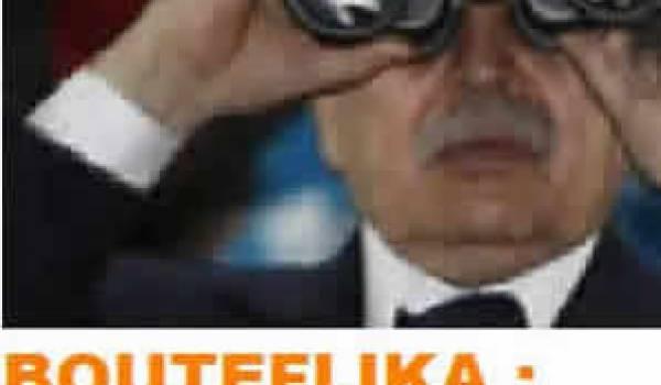 PARTIE 3 : Comment le pouvoir de Bouteflika en est-il venu à livrer ses hommes ?