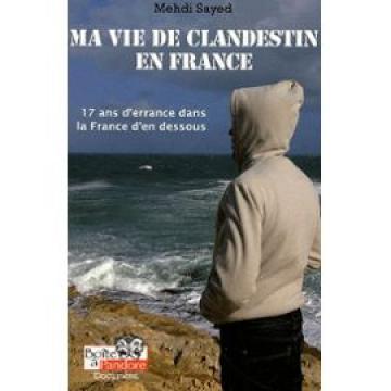 Mehdi Sayed, ma vie de clandestin en France dans 1.LECTURE