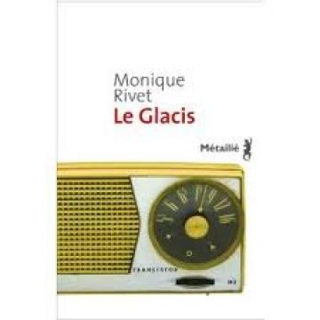 Avec Le Glacis, Monique Rivet nous plonge en plein guerre d'Algérie dans Colonisation